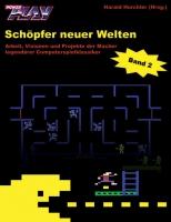 Schöpfer neuer Welten (Band 2)