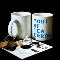 OUT OF TEA ERROR - cup